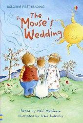 Usborne First Reading 3 The Mouse's Wedding
