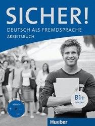 Sicher! Arbeitsbuch B1+ mit Audio-CD / Робочий зошит