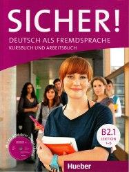 Sicher! B2.1 Kursbuch und Arbeitsbuch mit Audio-CD zum Arbeitsbuch Hueber