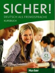 Sicher! C1 Kursbuch Lektion 1-12 / Підручник для учня