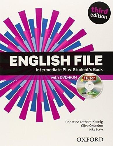 English File (3rd Edition) Intermediate Plus Student's Book / iTutor / Підручник для учня