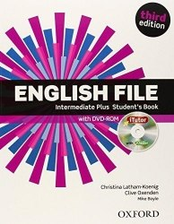 English File (3rd Edition) Intermediate Plus Student's Book with iTutor / Підручник для учня