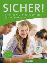 Sicher! C1.1 Kursbuch und Arbeitsbuch mit CD zum Arbeitsbuch Lektion 1-6 / Підручник для учня з зошитом
