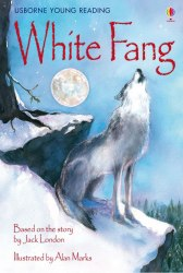 Usborne Young Reading 3 White Fang