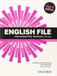 English File (3rd Edition) Intermediate Plus Workbook with key / Робочий зошит