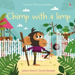 Usborne Phonics Readers Chimp with a Limp