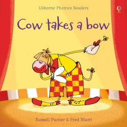 Usborne Phonics Readers Cow Takes a Bow