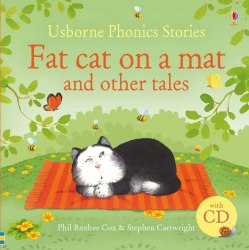 Usborne Phonics Readers Fat Сat on a Mat and Other Tales + Audio CD