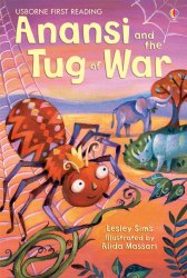 Usborne First Reading 1 Anansi and the Tug of War