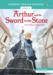 Usborne English Readers 2 Arthur and the Sword in the Stone