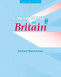 Window on Britain 2 Video Guide Oxford University Press