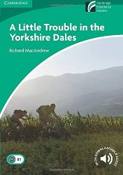 Cambridge Discovery Readers 3 A Little Trouble in the Yorkshire Dales + Downloadable Audio
