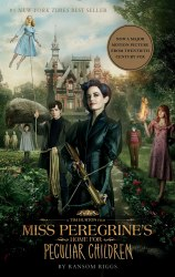 Miss Peregrine's Home for Peculiar Children (Movie Tie-In)