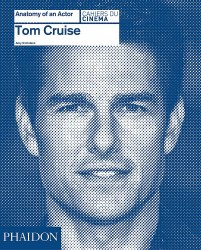 Anatomy of an Actor: Tom Cruise