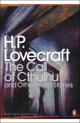 The Call of Cthulhu and Other Weird Stories ( H. P. Lovecraft) Penguin Books