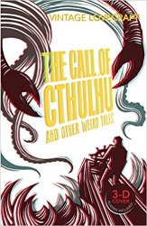 The Call of Cthulhu and Other Weird Tales ( H. P. Lovecraft) Vintage Classics