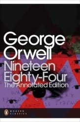 Nineteen Eighty-Four The Annotated Edition (George Orwell) Penguin Books