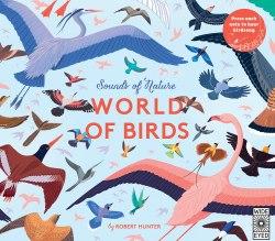 Sounds of Nature: World of Birds / Книга зі звуковим ефектом