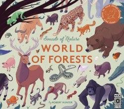 Sounds of Nature: World of Forests / Книга зі звуковим ефектом