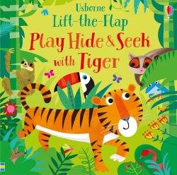 Lift-the-Flap: Play Hide and Seek with Tiger / Книга з віконцями