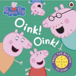 Peppa Pig: Oink! Oink! / Книга зі звуковим ефектом