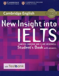 New Insight into IELTS Student's Book with Answers with Testbank / Підручник для учня