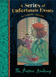 A Series of Unfortunate Events: The Austere Academy (Book 5)