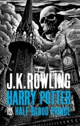 Harry Potter and the Half-Blood Prince Adult Edition Bloomsbury Publishing