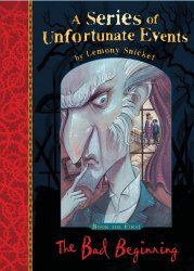 A Series of Unfortunate Events: The Bad Beginning (Book 1)