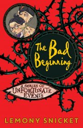 A Series of Unfortunate Events: The Bad Beginning (Book 1) (Egmont Modern Classics)