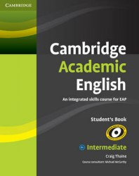 Cambridge Academic English B1+ Intermediate Student's Book / Підручник для учня