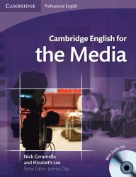 Cambridge English for the Media with Audio CD
