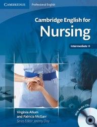 Cambridge English for Nursing Intermediate+ with Audio CDs