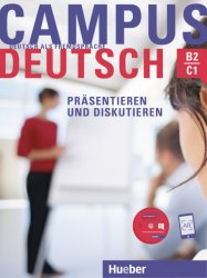 Campus Deutsch Präsentieren und Diskutieren + CD-ROM