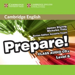 Cambridge English Prepare! 6 Class Audio CDs / Аудіо диск
