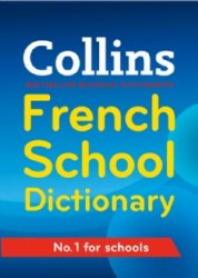 Collins French School Dictionary 4th Edition / Словник