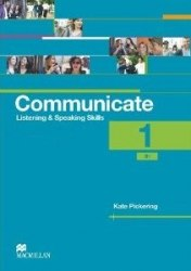Communicate: Listening and Speaking Skills 1 Coursebook / Підручник для учня