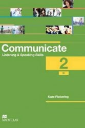Communicate: Listening and Speaking Skills 2 Coursebook / Підручник для учня