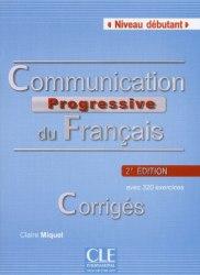 Communication Progressive du Français 2e Édition Débutant Corrigés / Брошура з відповідями