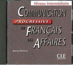 Communication Progressive du Français des Affaires Intermédiaire CD audio / Аудіо диск