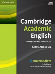 Cambridge Academic English B1+ Intermediate Class Audio CD / Аудіо диск