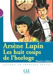 Lectures Mise en Scene 1 Arsene Lupin Les huit coups de l'horloge