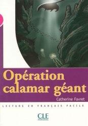 Lectures Mise en Scene 3 Operation Calamar geant Livre