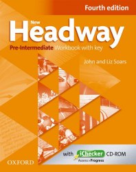 New Headway (4th Edition) Pre-Intermediate Workbook / key / iChecker / Робочий зошит