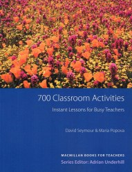 700 Classroom Activities: Instant Lessons for Busy Teachers Macmillan