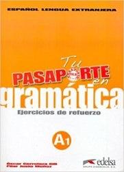 Pasaporte 1 (A1) en gramatica: Ejercicios de refuerzo / Граматика