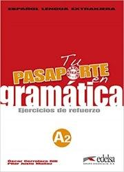Pasaporte 2 (A2) en gramatica: Ejercicios de refuerzo / Граматика