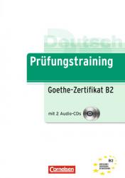 Prufungstraining DaF: Goethe-Zertifikat B2+CDs (2)