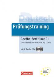 Prufungstraining DaF: Goethe-Zertifikat C1+CD