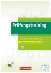 Prufungstraining DaF: Goethe-Zertifikat B2 als E-Book mit Audios online